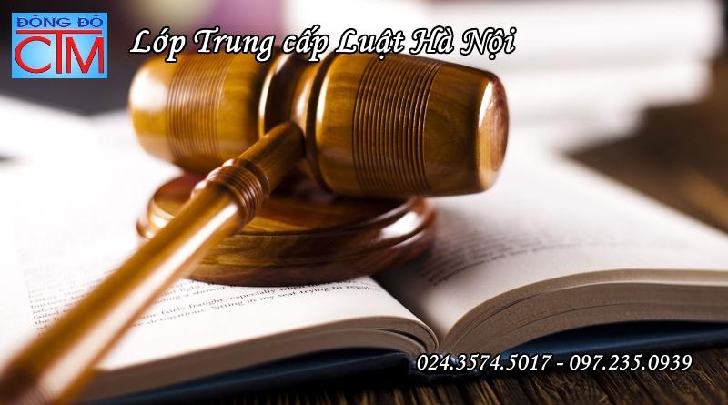 Khóa học trung cấp luật hà nội - Trung cấp Đông Đô - Học Trung cấp