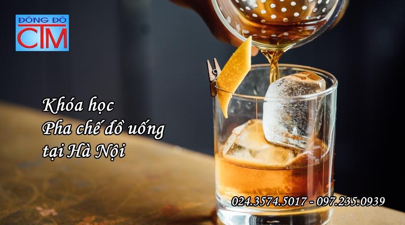 khóa học trung cấp Pha chế đồ uống hà nội - Học Trung cấp - Trung cấp Đông Đô
