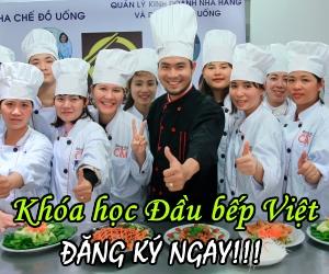 đăng ký khóa học Đầu bếp Việt - Học Món Việt