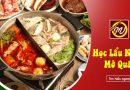 Khóa học Lẩu Nướng mở quán kinh doanh tại Học Món Việt - Học Trung cấp