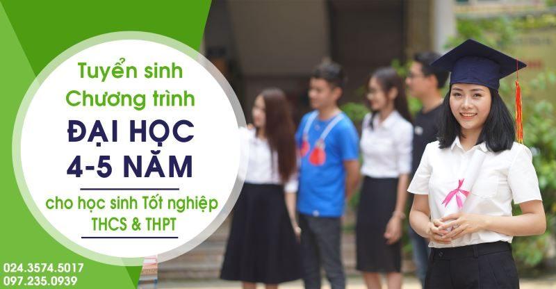 tuyển sinh chương trình Đại học 4-5 năm dành cho học sinh Tốt nghiệp THCS và THPT Học Trung cấp