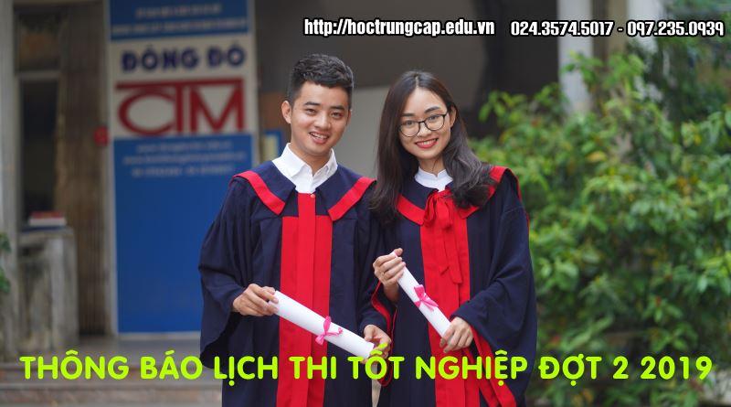 thông báo lịch thi tốt nghiệp đợt 2 năm 2019 trường Trung cấp Đông Đô