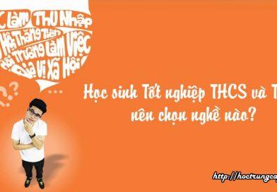 Học sinh Tốt nghiệp THCS và THPT nên chọn nghề nào học trung cấp công nghệ và quản trị Đông Đô