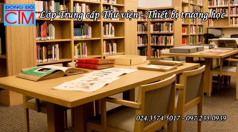 khóa học trung cấp thư viện thiết bị trường học hà nội - Học Trung cấp - Trung cấp Đông Đô
