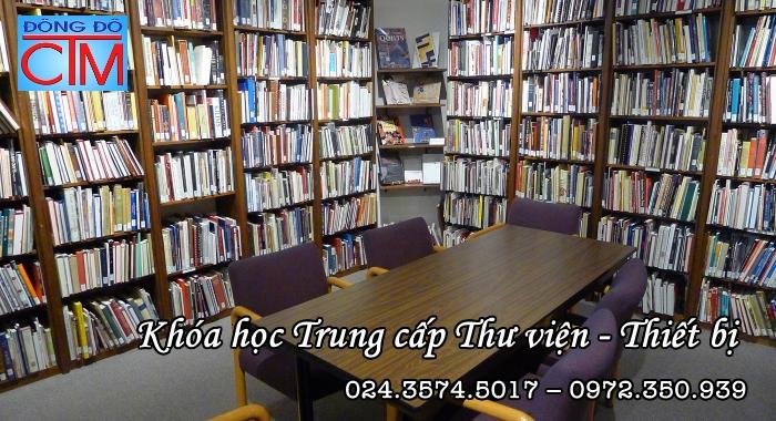 học trung cấp Thư viện thiết bị trường học - Trung cấp Đông Đô - Học Trung cấp