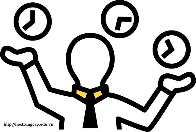 kỹ năng quản lý thời gian trong việc làm hành chính - Học Trung cấp