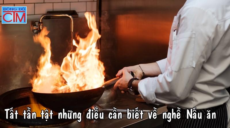 Tất tần tật những điều cần biết về nghề Nấu ăn học trung cấp nấu ăn