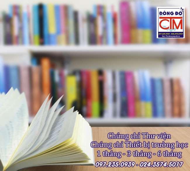 lớp chứng chỉ thư viện, chứng chỉ thiết bị trường học cấp tốc 1 tháng, 3 tháng, 6 tháng tại trường Trung cấp Công nghệ và Quản trị Đông Đô